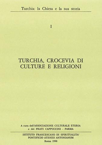 Simposio I – Turchia, Crocevia di Culture e Religioni 1990