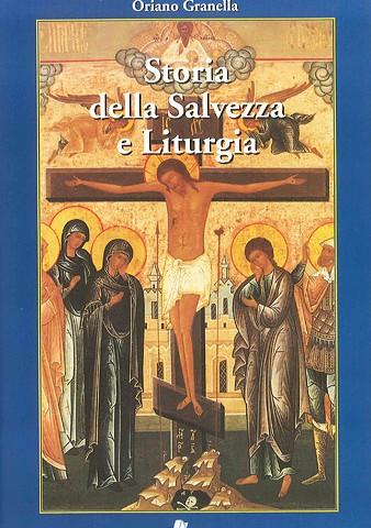 Storia della Salvezza e Liturgia
