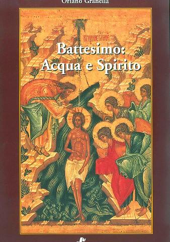 Battesimo: Acqua e Spirito